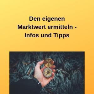 Den eigenen Marktwert ermitteln - Infos und Tipps
