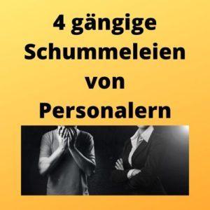 4 gängige Schummeleien von Personalern
