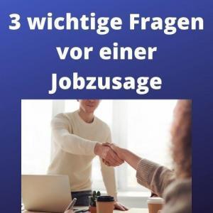 3 wichtige Fragen vor einer Jobzusage